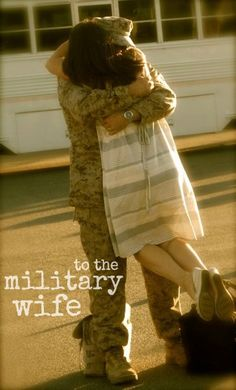 this is to you, the military wife