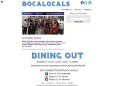 Where to go for food and wine galas, festivals, dining out and happy hours? - Visit: www.BocaLocals.com