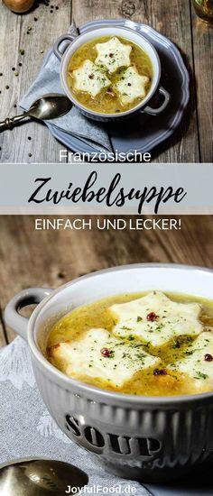 Rezept für eine super einfache und schnelle französische Zwiebelsuppe. Perfektes Soulfood im Herbst. #Suppe #Zwiebelsuppe #Herbst #Zwiebel