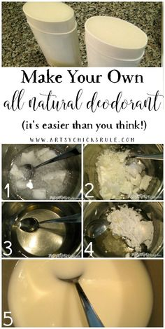 You Can Make Your Own All Natural Deodorant!! Easier than you think! artsychicksrule.com