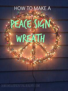 Debbie Miller Painting: Peace Sign Wreath Christmas Lights, Christmas Time, Christmas Wreaths, Christmas Decorations, Christmas Ideas, Christmas Projects, Christmas Stuff, Holiday Ideas, Peace Sign Art