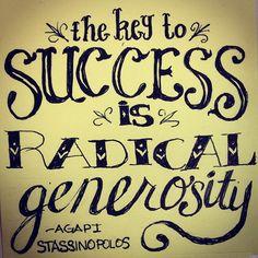 """The key to success is radical generosity."" - Agapi Stassinopolos #10MinutePostIt #typography #illustration #quote"