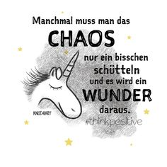 """""""MANCHMAL, WENN DU DENKST, ALLES WÜRDE AUSEINANDER BRECHEN, SETZT ES SICH IN WIRKLICHKEIT NUR ZU ETWAS BESSEREM ZUSAMMEN."""" #beautiful - #chaos  #Sprüche #thinkpositive #believeinyourself #quotes..."""