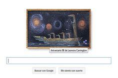 Google rinde tributo a Leonora Carrington en su doodle. | Multienlaces