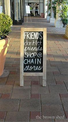 Shop Local -- Friends Don't Let Friends Shop Chain Stores Boutique Decor, Boutique Stores, Boutique Displays, Mobile Boutique, Boutique Interior, Lola Boutique, Baby Boutique, Bridal Boutique, Boutique Clothing