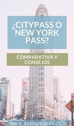 Diferencias entre las tarjetas CityPASS y New York Pass. Atracciones que incluyen, precio y recomendaciones. #NuevaYork