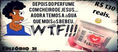 https://flic.kr/p/EqRnDw | Sem título | Episódio 21 - Zeca Fudido - Água que Moisés bebeu? - jamesguetto.com