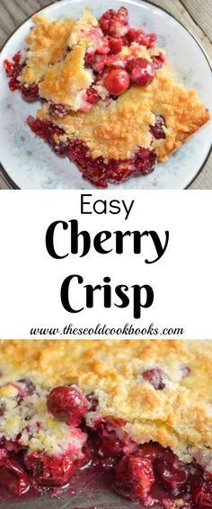 Cherry recipes dessert - The best part of this Easy Cherry Crisp, aside from the flavor, is that you can make it with a handful of staple ingredients Cherry Desserts, Köstliche Desserts, Delicious Desserts, Desserts With Cherries, Pineapple Desserts, Summer Desserts, Summer Recipes, Fruit Recipes, Baking Recipes