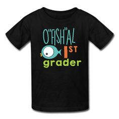 "Cool shirt for kids ""O""fish""al 1st Grader"" in colorful digital print. Perfect for celebrating kindergarten graduation and can be worn all throughout the first grade year!"