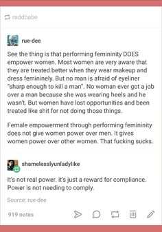 Femininity is inherently oppressive, no matter how media and mainstream liberal feminism attempt to construct it as empowering. Changing how we perceive our oppression doesn't make it a positive thing.