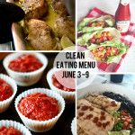 Menu for the week of june 3 – 9 {advocare recipes}
