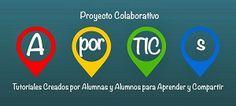 AporTICs | Proyecto colaborativo gestionado por profesores de distintos niveles educativos, con material elaborado por estudiantes (España) distinguido con Sello Buenas Prácticas Iberoamericanas Leer.es Febrero 2015