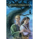 Griffin's Daughter (Griffin's Daughter Trilogy) (Paperback)By Leslie Ann Moore