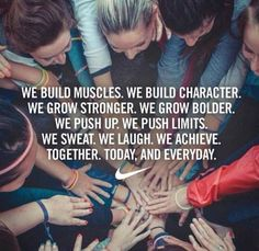 We build muscles. We build character. We grow stronger. We grow bolder. We push up. We push limits. We sweat. We laugh. We achieve. Together. Today, and everyday. #teamwork
