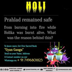 Prahlad remained safe from burning into fire while Holika was burnt alive. What was th reason behind this?