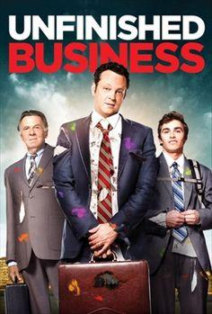 Unfinished Business (Negocios fuera de control)