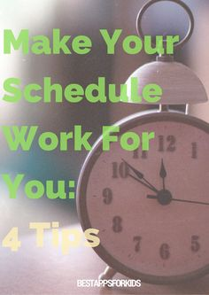Make Your Schedule Work For You: 4 Tips. #organization #tips #scheduling Lists To Make, How To Make, Getting Organized At Home, Home Management, Best Apps, Feel Tired, Work On Yourself, The Fosters, Schedule