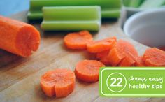 I loved these 22 Cheap and Easy Ways to Eat Healthy. Practical and do-able.