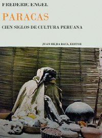 Todos los peruanos saben algo de la existencia de Paracas y hablan con orgullo del lugar. Paracas, indudablemente es un foco cultural muy importante de la cultura peruana y también para la historia del hombre. Ubicación en Biblioteca: SQK 985.01 EN57p 1966