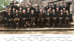 Twenty-nine of history's most iconic scientists in one photograph. It was originally captured in 1927 at the fifth Solvay Conference, one of the most star-studded meetings of scientific minds in history. Notable attendees included Albert Einstein, Niels Bohr, Marie Curie, Erwin Schrödinger, Werner Heisenberg, Wolfgang Pauli, Paul Dirac and Louis de Broglie — to name a few.