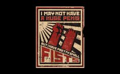 I MAY NOT HAVE A HUGE PENIS BUT I HAVE PRETTY SMALL FISTS T-SHIRT, tshirthell.com