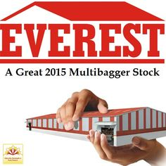 Our esteemed team of research analysts feels that Everest Industries Ltd is a multibagger. The stock has great upside potential and is a great investment.