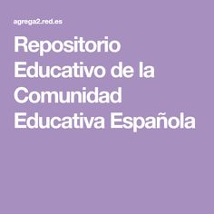 Repositorio Educativo de la Comunidad Educativa Española