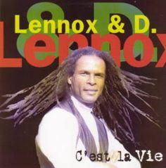 Lennox & D. C'est la vie