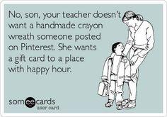 HaHa for all my teacher friends!!