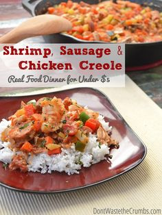 A fully delicious Cajun favorite, this Shrimp Sausage Chicken Creole is made with 100% real food and can feed a family of four for less than $5.