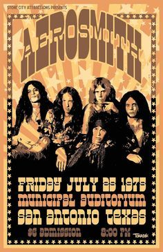 This is an Aerosmith concert poster from the As we saw in the movie 'Dazed… Rock And Roll, Pop Rock, Hard Rock, 70s Music, Rock Music, Hippie Music, Aerosmith Concert, Concert Rock, Texas