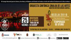 La Temporada de Otoño de la Orquesta Sinfónica Sinaloa de las Artes, te invita a la presentación de su concierto, dentro de las actividades del Aniversario de la Ciudad. Viernes 25 de septiembre en el Teatro Pablo de Villavicencio, a las 20:00 horas. Entrada libre con boleto. #Culiacán, #Sinaloa.