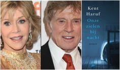 Onze zielen bij nacht van Kent Haruf verfilmd voor Netflix met Jane Fonda en Robbert Redford in de hoofdrol.