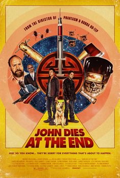 """Don Coscarelli's """"John Dies at the End"""" starring Chase Williamson, Rob Mayes, Paul Giamatti, Clancy Brown, and Doug Jones will have special midnight screenings at the Landmark River Oaks theater here in Houston tonight February and tomorrow February Clancy Brown, Aaron Taylor Johnson, New Trailers, Movie Trailers, The End Movie, Normal Movie, Celle Que Vous Croyez, François Ozon, Sorry For Everything"""