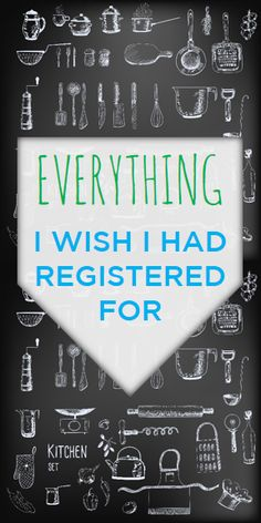 Everything I Wish I Had Registered For
