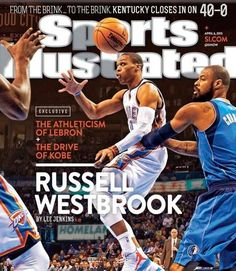 OKC Thunder: Russell Westbrook's on the cover of Sports Illustrated | News OK