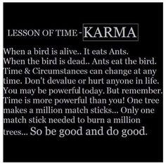 ❤LOVE this .KARMA ✌ in the end, God always prevails.