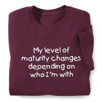 Maturity Changes T-Shirt