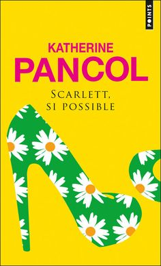 Scarlett, si possible by Katherine Pancol - Books Search Engine Feel Good Books, Books To Read, My Books, Scarlett O'hara, Ebooks Pdf, Album Jeunesse, Lus, Lectures, Baby Online
