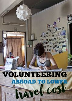 Volunteering abroad to lower travel cost