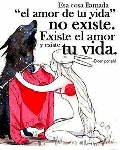 El amor y tú vida*