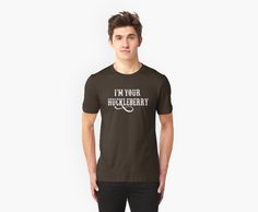 I'm Your Huckleberry - Tombstone Quote by movie-shirts