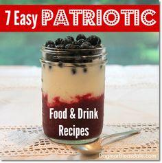 7 Easy Patriotic Food and Drink Ideas. DagmarBleasdale.com #laborday #recipes #food