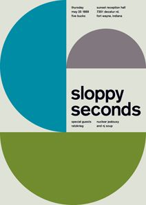 sloppy seconds at sunset reception hall, 1989 - swissted Poster Design, Graphic Design Layouts, Graphic Design Posters, Graphic Design Typography, Graphic Design Inspiration, Print Design, Typographic Poster, Typographic Design, Mike Joyce