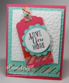 Quick and cute Valentine's Day card with the Love You More stamp set from Stampin' Up!