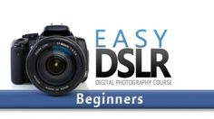 Udemy Courses-here's one that I'm going to check out:  EasyDSLR Digital Photography Course for Beginners by Photographer and Instructor Ken Schultz