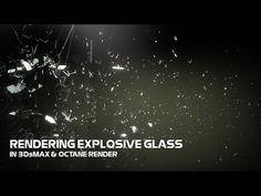 Rendering Explosive Glass In 3DsMax & Octane Render - YouTube