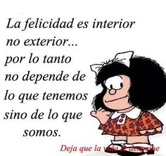Somos Best Advice Quotes, Wise Quotes, Quotable Quotes, Funny Quotes, Positive Mind, Positive Vibes, Mafalda Quotes, Just Be Happy, Try To Remember