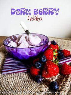 Dark Berry Gelato  https://bakinginpyjamas.com/2016/06/01/dark-berry-gelato-foodie-extravaganza/