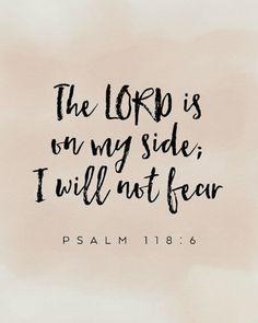 Bible Verse Wall Art, Bible Verses Quotes, Bible Scriptures, Bible Verses About Fear, Positive Bible Verses, Psalms Quotes, Cute Bible Verses, Verses On Fear, Uplifting Bible Verses